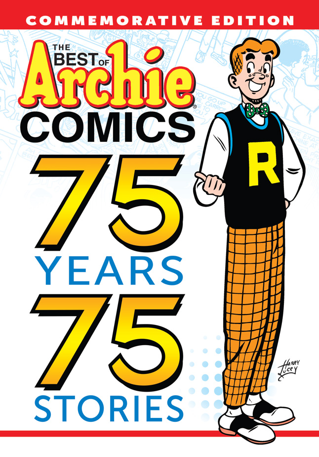 BEST OF ARCHIE COMICS: 75 YEARS, 75 STORIES