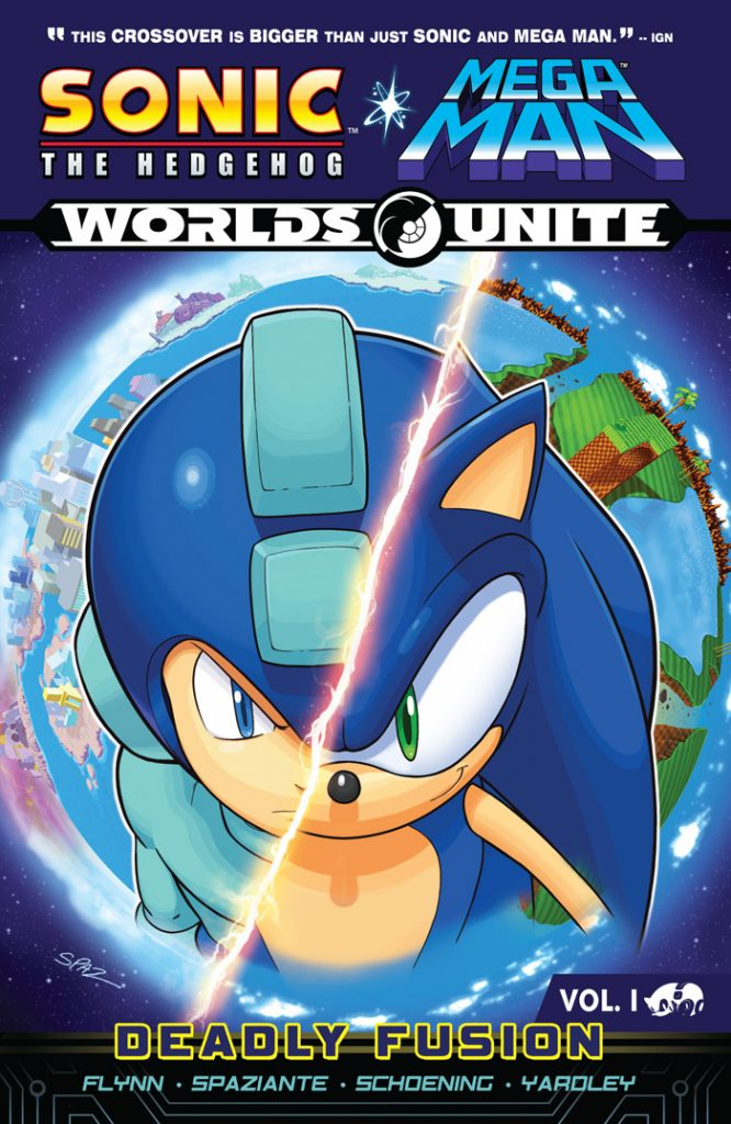 SONIC/MEGA MAN: WORLDS UNITE VOL 1: DEADLY FUSION