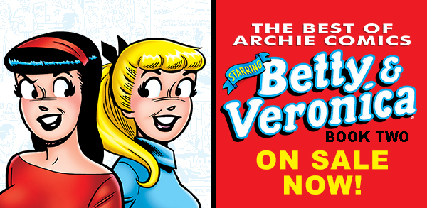 Best of Betty & Veronica!