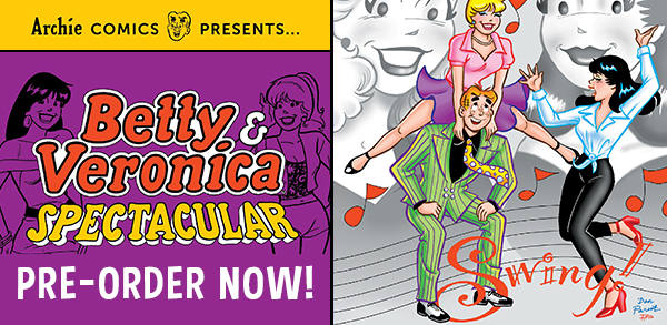 Betty & Veronica Spectacular!