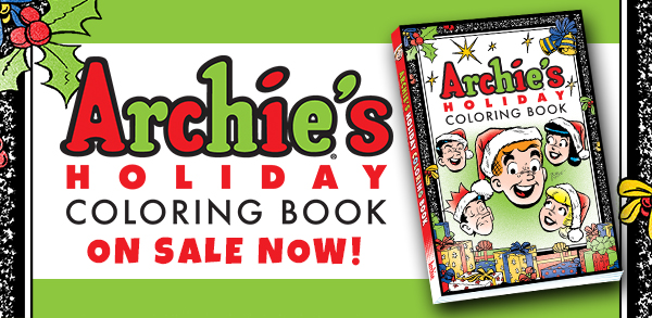 Archie's Holiday Coloring Book!