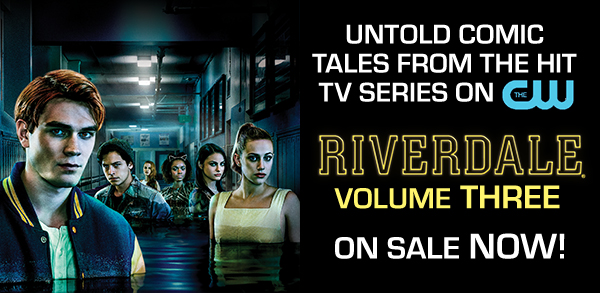 Riverdale Volume Three